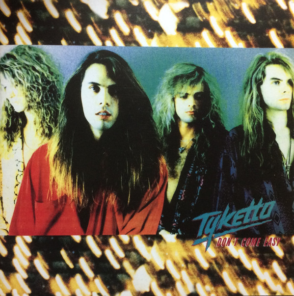 Tyketto - Don't Come Easy (Jewel Case CD)