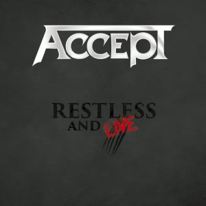Accept - Restless & Live - Blind Rage - Live In Europe 2015 (Digipack Double CD)
