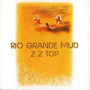 ZZ Top - Rio Grande Mud (Jewel Case CD)