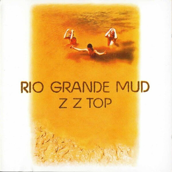 ZZ Top - Rio Grande Mud (Jewel Case CD)