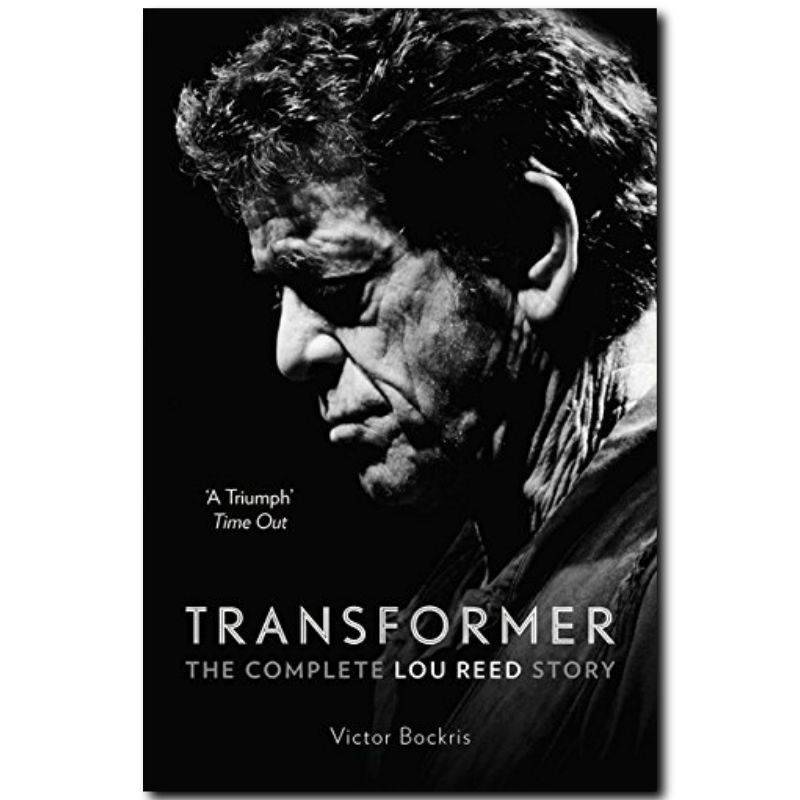 Lou Reed - Transformer: The Complete Lou Reed Story